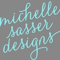 Michelle Sasser Designs