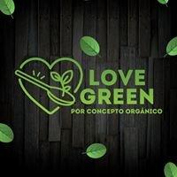 LOVE GREEN por Concepto Orgánico