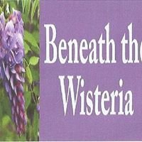 Beneath the Wisteria