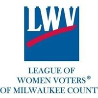 League of Women Voters - Milwaukee County