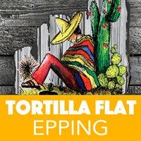Tortilla Flat Epping