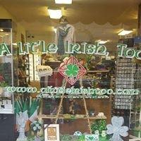 A Lit'le Irish Too