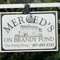 Merced's on Brandy Pond