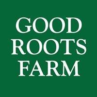 Good Roots Farm