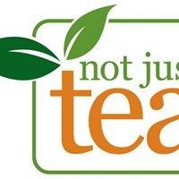 Not Just Tea