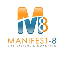 Manifest-8 Life Systems & Coaching