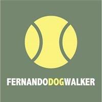 Fernando Dog Walker