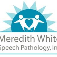 Meredith White Speech Pathology