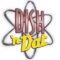 DISH n Dat