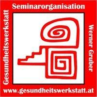 Gesundheitswerkstatt & Seminarorganisation Werner Gruber