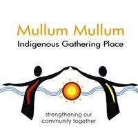 Mullum Mullum Indigenous Gathering Place