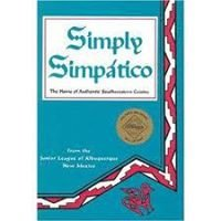 Simply Simpatico, a cookbook by the Junior League of Albuquerque