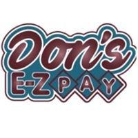 Don's E-Z Pay, Inc.