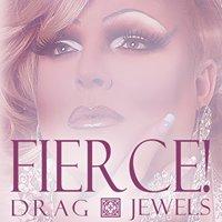 Fierce Drag Jewels