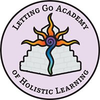 Letting Go Academy of Holistic Learning