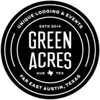 GREEN ACRES ATX