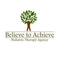 Believe to Achieve Pediatric Therapy Agency