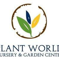 Plant World Nursery and Garden Center