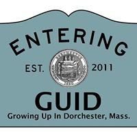 GROWING UP IN DORCHESTER, MASS.