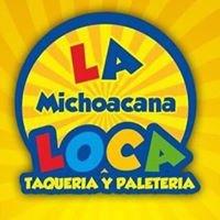 La michoacana Loca