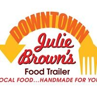 Downtown Julie Brown's Food Trailer