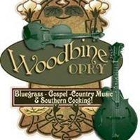 The Woodbine Opry