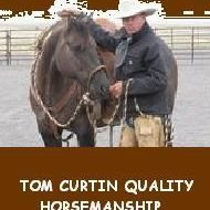 Tom Curtin Quality Horsemanship