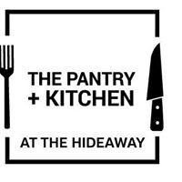 The Pantry & Kitchen at The Hideaway