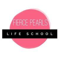 Fierce Pearls Life School