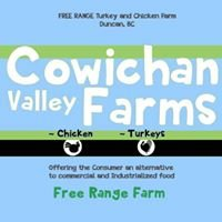 Cowichan Valley Farms - Free Range Beef,  Chicken and Turkey