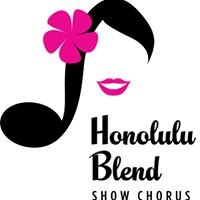 Honolulu Blend Show Chorus
