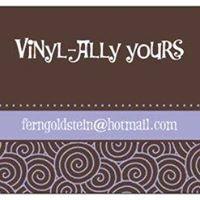 Vinyl-Ally Yours