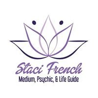 Staci French, Medium, Psychic & Life Guide