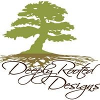 Deeply Rooted Designs