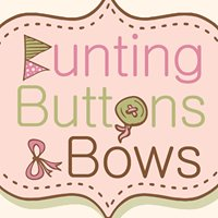 Bunting, Buttons and Bows