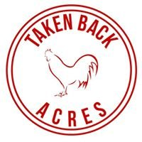 Taken Back Acres
