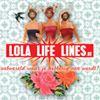 Lola Life Lines