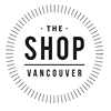 The Shop Vancouver