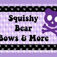 Squishy Bear Bows & More