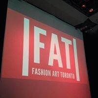 FAT Toronto (Art's Fashion Week)