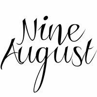 Nine August