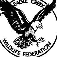Eagle Creek Wildlife Federation ( E.C.W.F.)