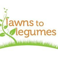 Lawns To Legumes