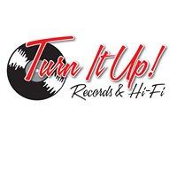 Turn It Up Records & Hi-Fi North