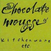 Chocolate Mousse Kitchenware, etc.