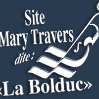 Site Mary Travers dite La Bolduc
