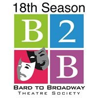 B2B Theatre (Bard to Broadway Theatre Society)