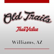Old Trails True Value in Williams