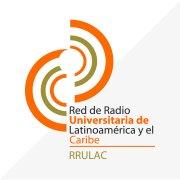 Red de Radio Universitaria de Latinoamérica y el Caribe - RRULAC