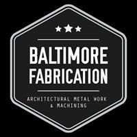 Baltimore Fabrication